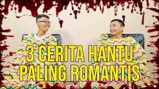 Video 3 CERITA HANTU PALING ROMANTIS MP3, 3GP, MP4, WEBM, AVI, FLV Juli 2019