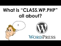 foto What is the CLASS.WP.PHP file all about? Borwap