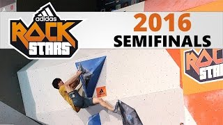 Adidas Rockstars 2016 | Semifinals by OnBouldering