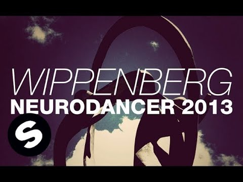 Wippenberg - Wippenberg proudly presents Neurodancer 2013. Download on Beatport NOW : http://btprt.dj/18gU6fS Subscribe to Spinnin' TV HERE : http://bit.ly/SPINNINTV Danc...