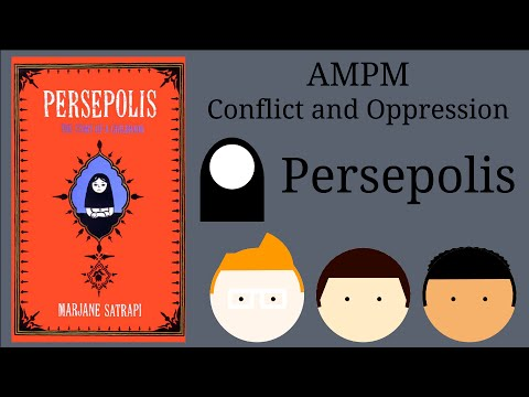 AMPM Analysis of Persepolis Oppression and Conflict 2