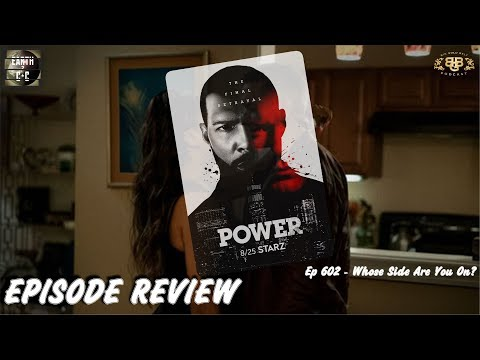 Power Season 6 - Episode 2 - Whose Side Are You On ? Review | STARZ | Ep 602