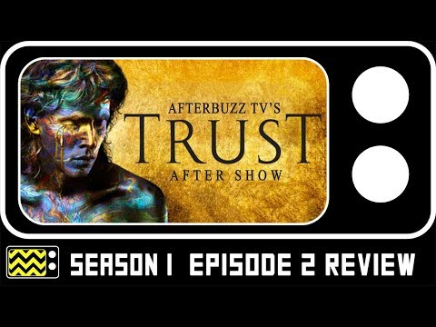 Trust Season 1 Episode 2 Review & Reaction | AfterBuzz TV