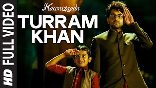 Nonton  Turram Khan  Full Video Song   Ayushmann Khurrana  Papon  Monali Thakur   Hawaizaada   T Series Film Subtitle Indonesia Streaming Movie Download
