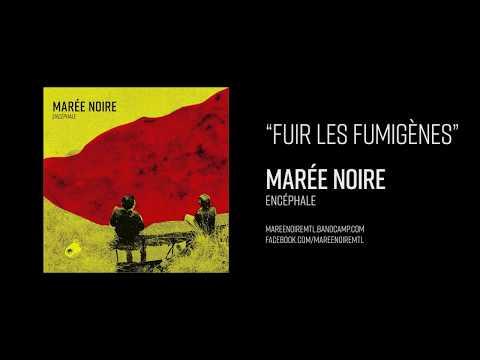 Marée Noire - Fuir Les Fumigènes (видео)
