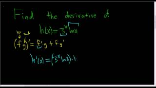 Derivative of h(x) = 3^x * ln(x) using the product rule.