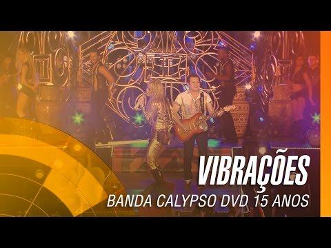 Banda Calypso - Vibrações