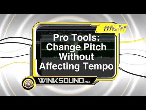 Pro Tools: Change Pitch without Affecting Tempo | WinkSound