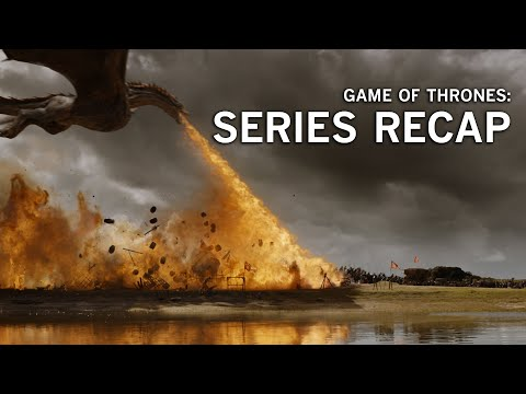 A 'Game of Thrones' series recap before Season 8
