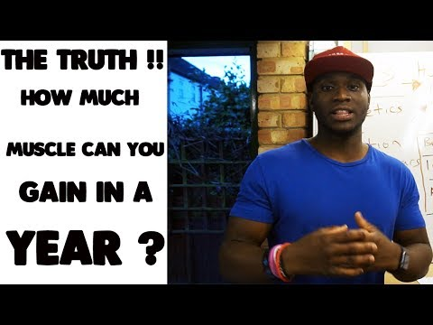 THE TRUTH!! | How Much Muscle Can You Gain in A Year? | 20lbs Muscle gain in a year?