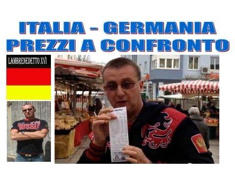 SCANDALOSO !!! PREZZI A CONFRONTO ITALIA-GERMANIA