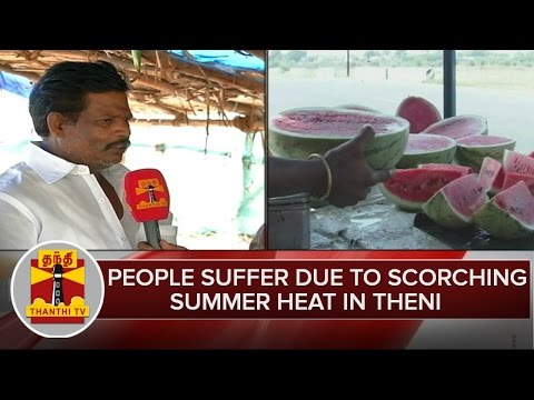 People-Suffer-due-to-Scorching-Summer-Heat-in-Theni--Thanthi-TV