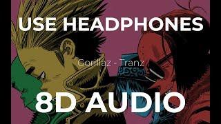 Gorillaz - Tranz (8D Audio)