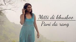 Mitti Di Khushboo & Pani Da Rang - Ayushmann Khurrana | Cover - by Trishita Ft. Ritwik
