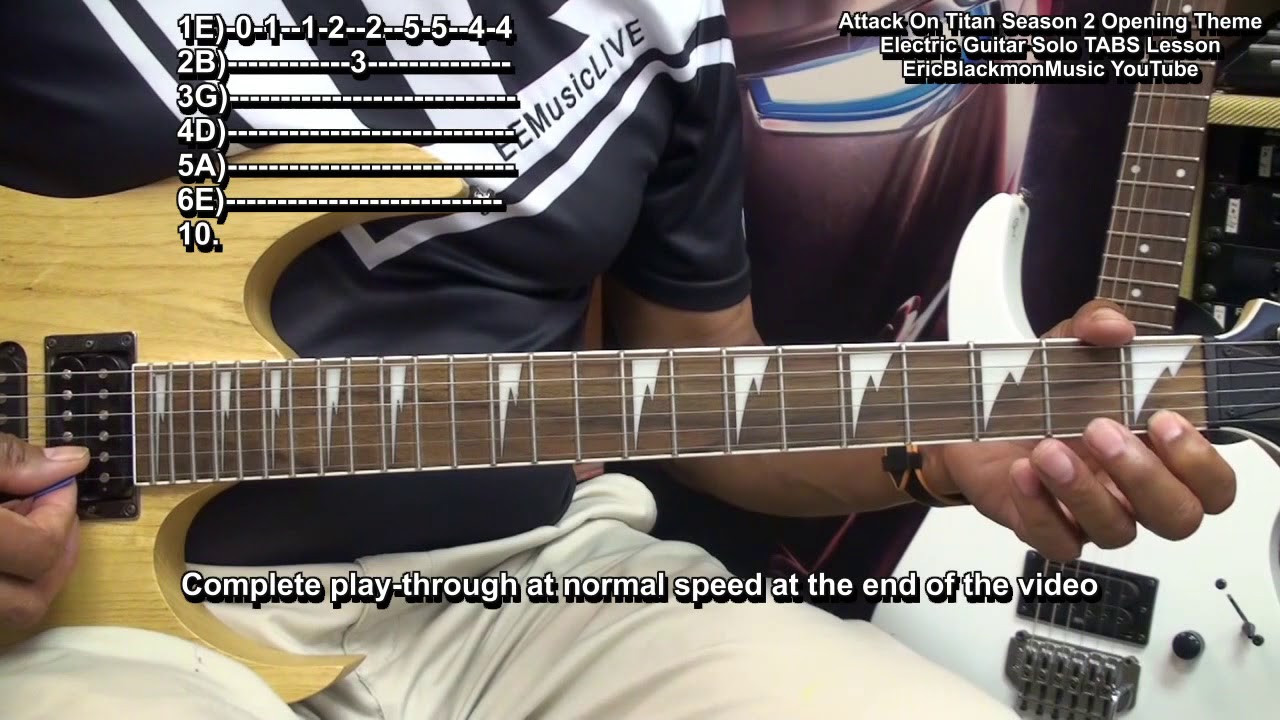 How To Play ATTACK ON TITAN Season 2 Solo On Electric Guitar Tutorial 2018 TABS 🎸