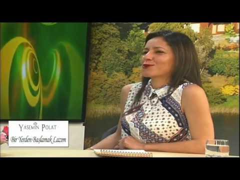 Yasemin Polat ile Bir Yerden Başlamak Lazım Dilara Duman 01 05 2017