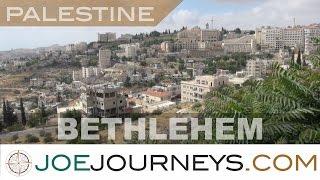 Bethlehem Palestinian  city photos gallery : Bethlehem - Palestine | Joe Journeys