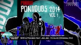 SMK & Poniiboi feat. Jee Jee - I'm Alive (Original Mix)