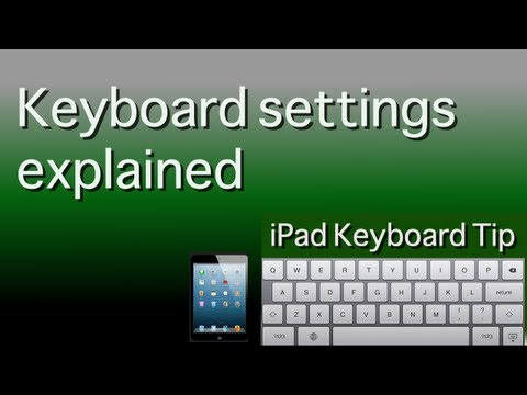 iPad keyboard tip - Keyboard settings explained