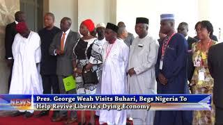 GEORGE WEAH VISITS BUHARI, ASKS NIGERIA'S HELP
