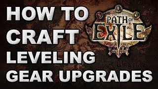 Path of Exile: How to Craft Your Own Progression Gear -