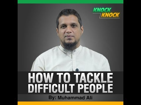 How to Tackle Difficult People?