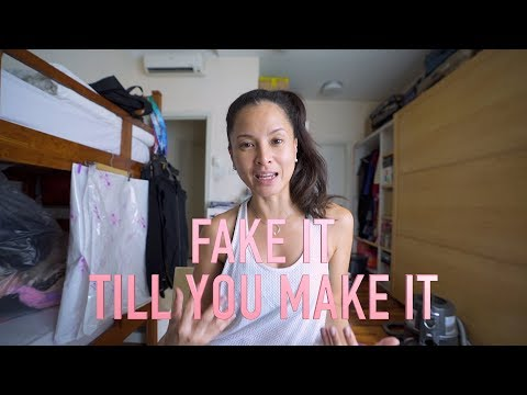 Quote of the Day: Fake it till you Make it!