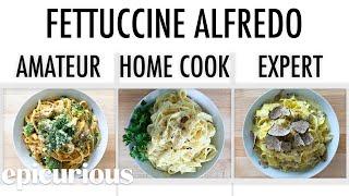 4 Levels of Fettuccine Alfredo: Amateur to Food Scientist | Epicurious