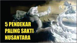 Video 5 Pendekar Paling Sakti Nusantara yang Menghilang tanpa Jejak MP3, 3GP, MP4, WEBM, AVI, FLV Februari 2019
