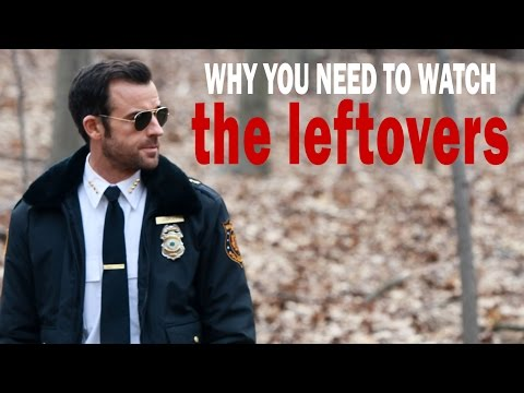"Why You Need To Watch ""THE LEFTOVERS"""