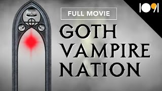 Nonton Goth Vampire Nation  Full Documentary  Film Subtitle Indonesia Streaming Movie Download