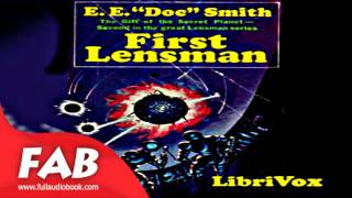 First Lensman Full Audiobook by E. E. SMITH by Science Fiction Audiobooks