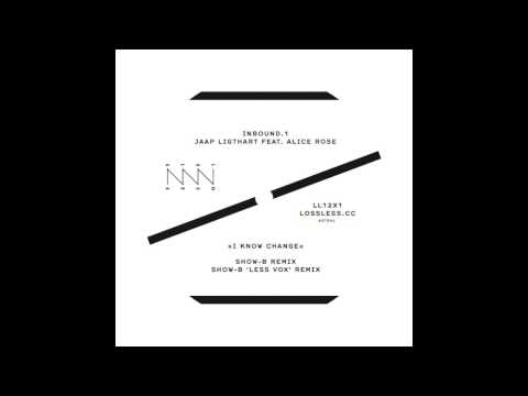 LL12X1 Jaap Ligthart - I Know Change (SHOW-B 'Less Vox' Remix)