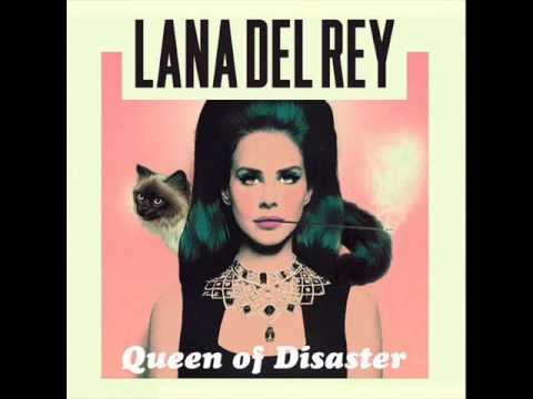 Lana Del Rey - Queen of Disaster