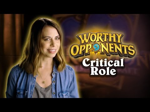 Critical Role's Laura Bailey & Travis Willingham Play Hearthstone! (worthy Opponents)