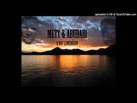 Mett&Abudabi-A nap lemenőben