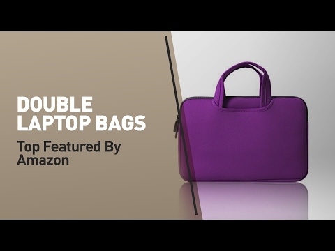 Double Laptop Bags Top Featured By Amazon