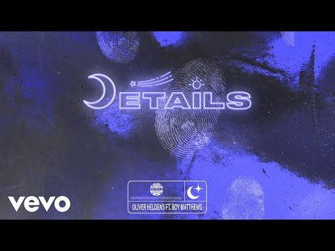 Oliver Heldens - Details (Audio) ft. Boy Matthews