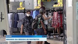 Bauru: segundo dia de protesto contra fechamento das atividades não essenciais