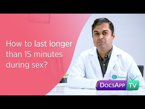 How to last longer than 15 minutes during sex? #AsktheDoctor