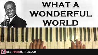 Video HOW TO PLAY - Louis Armstrong - What A Wonderful World (Piano Tutorial Lesson) MP3, 3GP, MP4, WEBM, AVI, FLV Agustus 2018