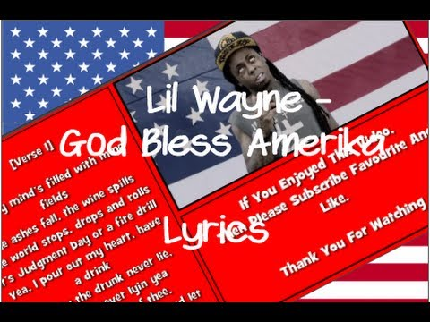 Lil Wayne - God Bless America (Lyrics-HD) CFMLyrics