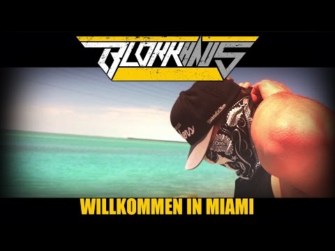 Blokkmonsta - Willkommen in Miami Video