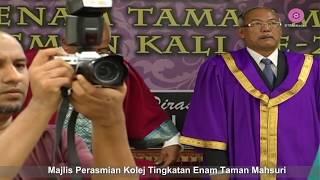 Majlis Perasmian Kolej Tingkatan 6 Taman Mahsuri dan Komensmen Kali ke 2/ 2016