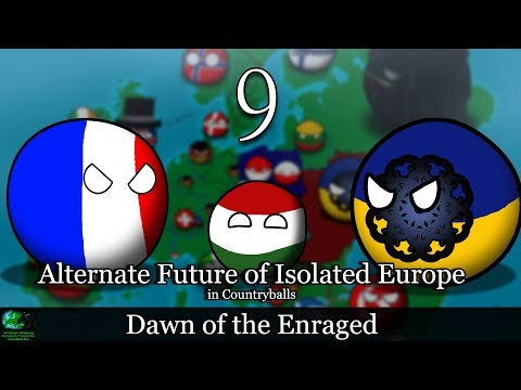 Alternate Future of Isolated Europe in Countryballs | Episode 9: Dawn of the Enraged