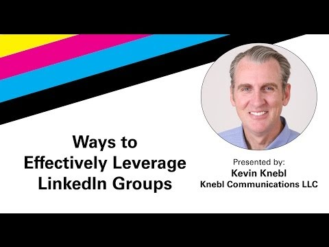 How to Effectively Leverage LinkedIn Groups