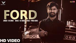 Video Ford - UV Singh Ft. Maggie Mathur    Latest Punjabi Songs 2017    VS Records MP3, 3GP, MP4, WEBM, AVI, FLV Agustus 2017