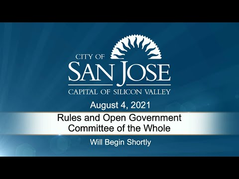 Aug 04 2021  | Rules & Open Government Committee Meeting