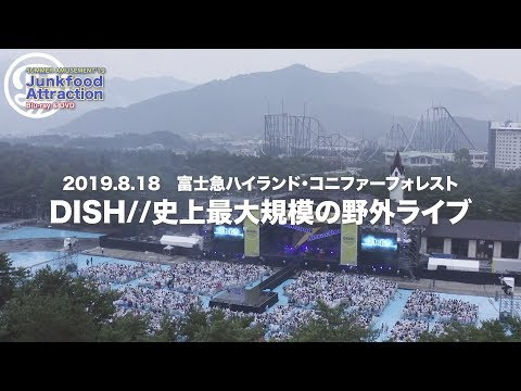 , title : 'DISH// SUMMER AMUSEMENT'19 [Junkfood Attraction] LIVE DVD / Blu-ray Trailer'