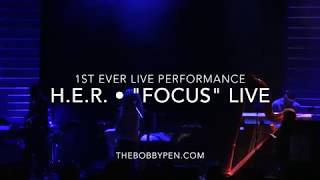 "Video H.E.R. Performs ""Focus"" Live for First Time Ever MP3, 3GP, MP4, WEBM, AVI, FLV September 2017"